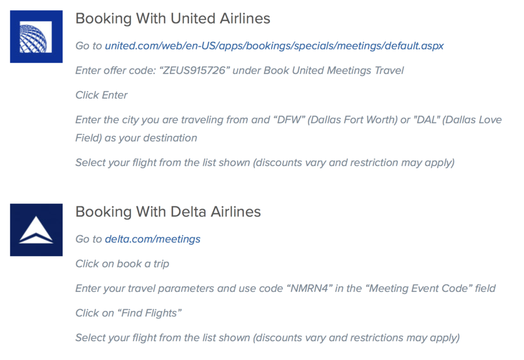 Delta and United have previously offered 2 - 10% off airfares for attendees of the NRA Conference in Dallas.