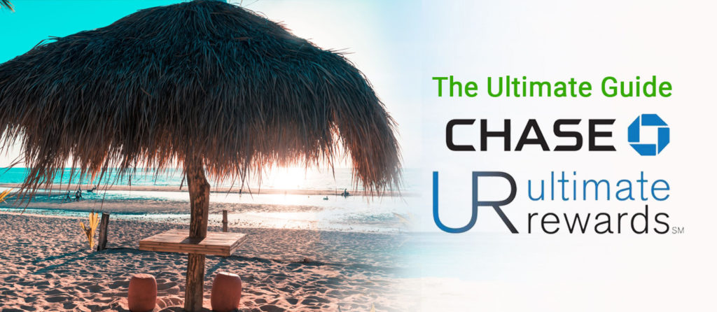 Chase Ultimate Rewards Credit Cards Maximizing Points Beach